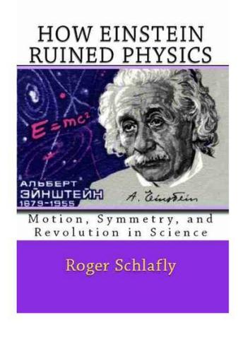 Knjiga: Kako je Einstein upropastio fiziku bi mogla pružiti neke vrlo važne odgovore o kojima današnji znanstvenici ne žele raspravljati.