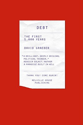 Debt: The First 5000 Years, je knjiga koju svima rado preporučamo.