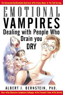 Emotional Vampires – Dealing with People Who Drain you DRY, još jedna neizbježna knjiga koja temu vampirizma, odlično objašnjava.