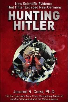 """Knjige """"Hunting Hitler"""" ili """"Lov na Hitlera"""" je donijela pregršt novih povijesnih podataka o kojima javnost jako malo ili nimalo zna."""