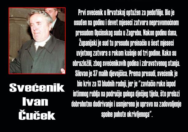 Svećenik Ivan Čuček, osuđeni pedofil. Koliko je još pedofila u crkvenim redovima?