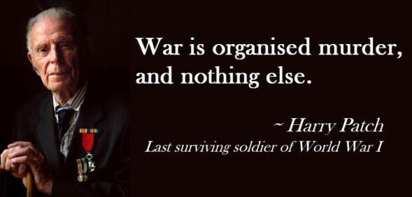 Harry Patch, veteran prvog svjetskog rata, je bez istezanja rekao što misli o organiziranim ratnim sukobima.