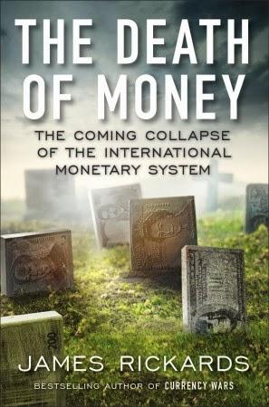 """Knjiga Jamesa Rickardsa """"The Death of Money"""" je definitivna poslastica za sve one koji žele znati više."""
