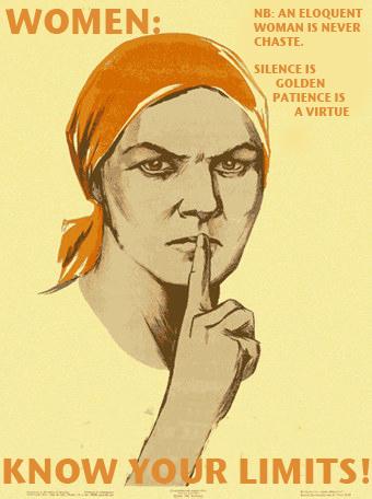 Ženomrštvo se može pronaći svugdje, čak i na plakatima koji tjeraju žene da budu pokrone i da šute iz perioda za vrijeme drugog svjetskog rata.