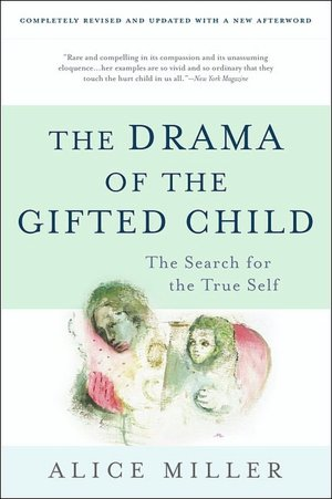 The Drama of the Gifted Child: The Search for the True Self, još jedna vrijedna knjiga.