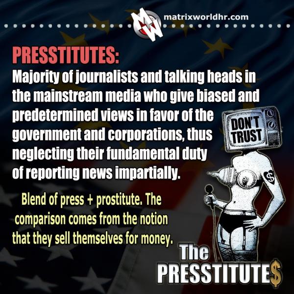 Presstitutes ili novinari koji se prostituiraju za novac.