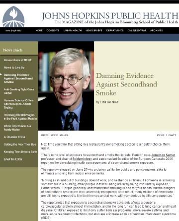 Jonathan Samet stariji urednik Surgeon Generala, donedavno neprikosnoveni autoritet za antipušačku kampanju, predsjednik brojnih odbora u FDA, WHO i autor brojnih lažnih informacija i zvješća koje su prihvatile gotovo sve vlade svijeta.