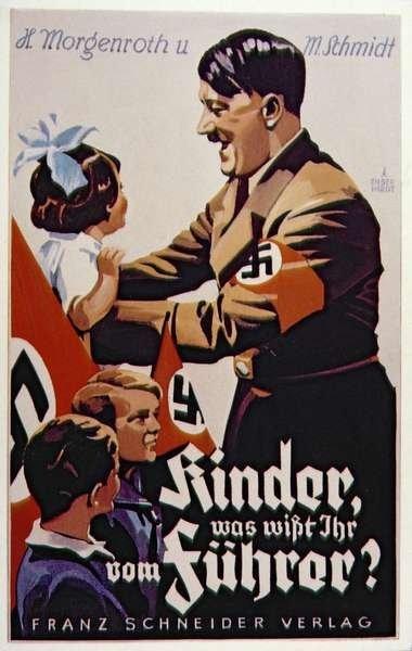 Djeca za vođu, plakat koji je Hitleru koristio neposredno nakon dolaska na vlast, jer se želio pokazati brižnim i miroljubivim političarem.