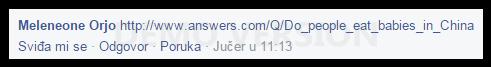 A onda se pojavi 'pametnjaković' pa nam svima objasni o čemu se radi tražeći odgovor na stranici Answer.com, gdje možete postaviti bilo koje pitanje i dobiti ćete odgovor. Iako se odgovor već nalazio u našem tekstu i iako su informacije s engleskih stranica prevedene kako bi svi čitatelji mogli saznati istinu, gospodin je smatrao da je to sve bezveze i da je neki tamo korisnik Interneta dao bolju, (istu) informaciju.