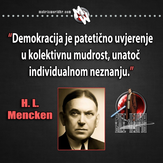 Mencken, kolektivna mudrost i demokracija