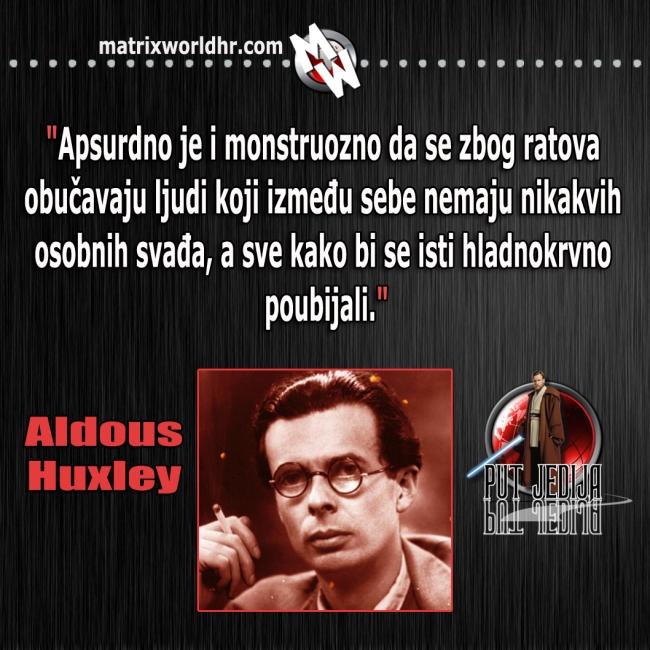 Ratovi i ubijanje, Huxley