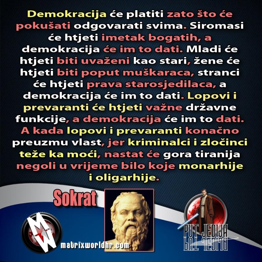 Kandidatkinja s liste Desne lige : Otkako su muškarci ženama dali pravo glasa svijet je otišao kvragu - Page 2 Sokrat-demokracija