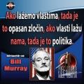 Bill Murray kada vlasti lažu nama