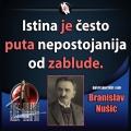 Branislav Nušić istina je nepostojanija od zablude