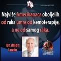 Dr Allen Levin amerikanciu miru najviše od kemoterapije