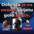Ivo Andrić dobrota golo siroče